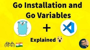 Go Installation and Variables