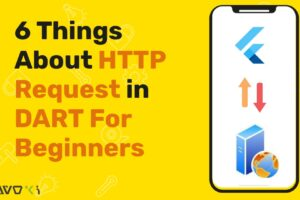 6 Things About HTTP Request in Dart For Beginners-min