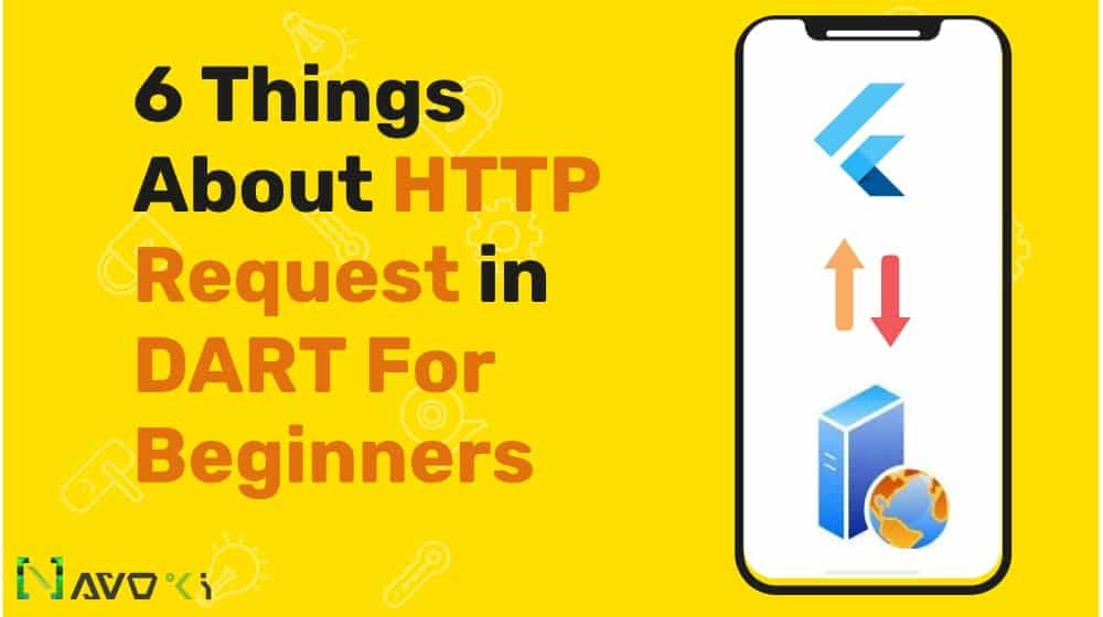 6 Things About HTTP Request in Dart For Beginners min | 6 Things About HTTP Request in Dart For Beginners