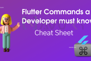 Flutter Commands a Developer must know, Cheat Sheet